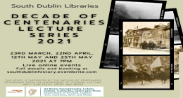 South Dublin Libraries Decade of Centenaries Lecture Series 2021 sumamry image
